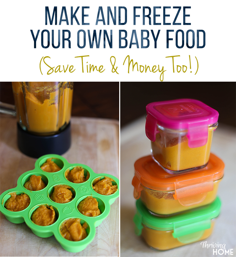 Save time and money by making your own homemade baby food. Learn how to safely store and freeze portions for months to come!