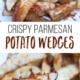 Crispy parmesan potato wedges. A great side dish!
