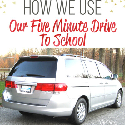 How We Use Our 5 Minute Drive to School (+7 Devotional Resources for the Car)