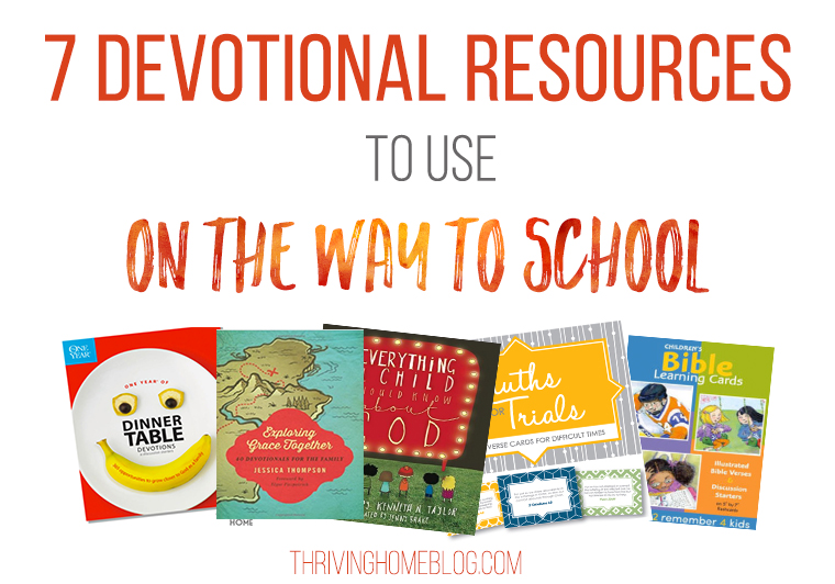 These 7 gospel-centered devotional resources are perfect to use on short car rides, like to school in the morning.