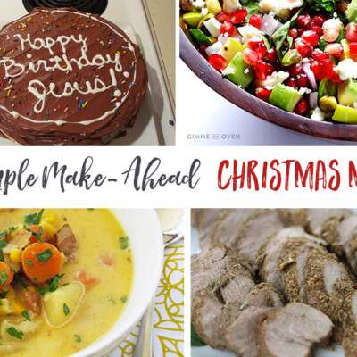 """Real Food Meets Reality"" Menu Plan: Dec. 19-25 (My Make-Ahead Christmas Menu!)"