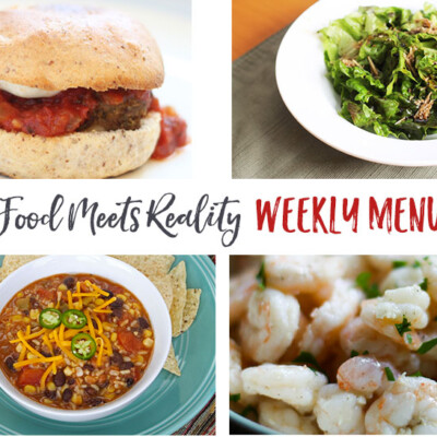 """Real Food Meets Reality"" Menu Plan: December 12-18"