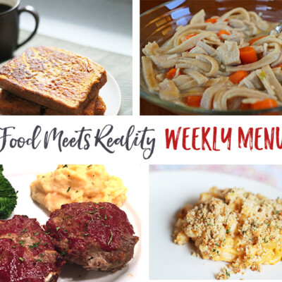 """Real Food Meets Reality"" Menu Plan: December 26-January 1"