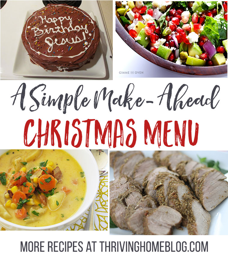 a simple make ahead christmas menu - Make Ahead Christmas Dinner Recipes