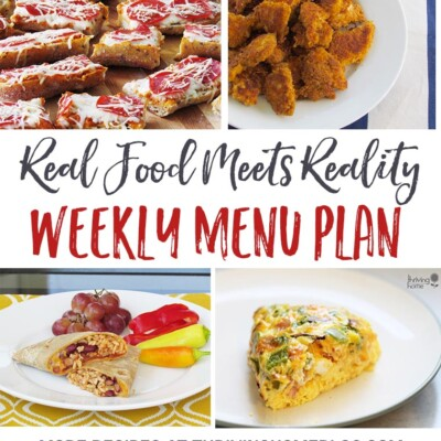 """Real Food Meets Reality"" Menu Plan: December 5-11"
