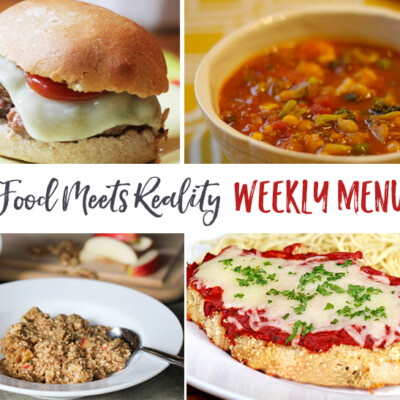 """Real Food Meets Reality"" Menu Plan: January 9-15"