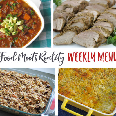 """Real Food Meets Reality"" Menu Plan: January 23-29"