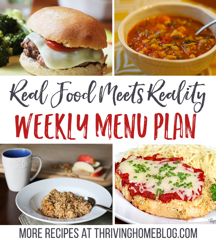 Real Food Menu Plan For January 9 15 Easy And Delicious Meal Ideas That