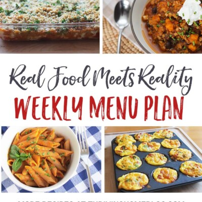 Real Food Menu Plan for February 21-27: Easy and delicious meal ideas that the whole family will love. Posted every Friday at Thriving Home.