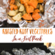 A foil pack makes for easy cooking and clean up and perfectly grilled or baked Roasted Root Vegetables!