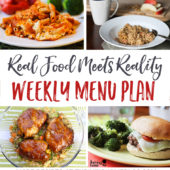 Real Food Menu Plan for March 6-12: Easy and delicious meal ideas that the whole family will love. Posted every Friday at Thriving Home.