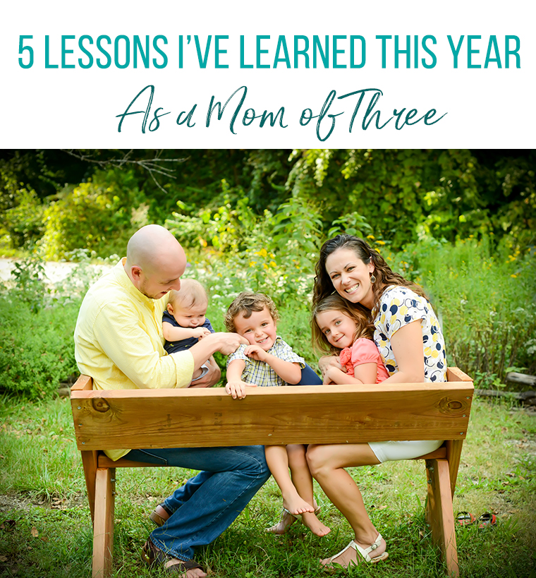 Five lessons I've learned this year as a mom of three