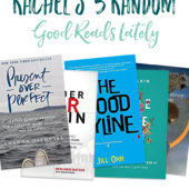 Rachel's 5 Random Good Reads (and Some Confessions)