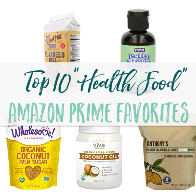 These 10 products are my go-to health food buys on Amazon Prime. So much cheaper than buying at the store.