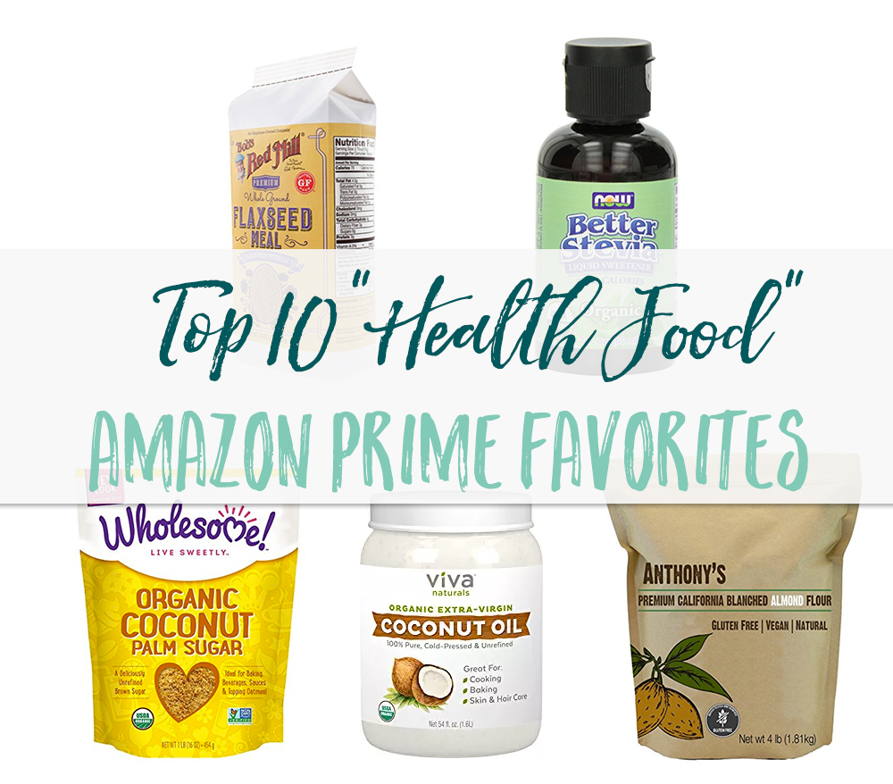 These 10 products are my go-to health food buys on Amazon Prime. So much cheaper than buying at the store!