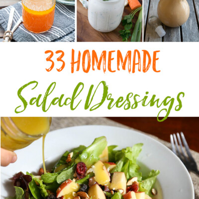 33 Homemade Salad Dressings