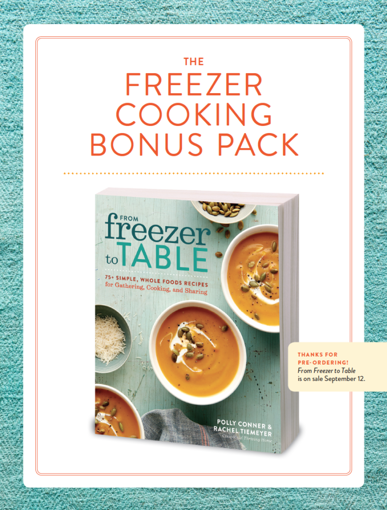 Freezer cooking bonus pack thriving home once upon a time a little over a year ago my friend rachel and i started writing a cookbook we cooked we froze food we tested we wrote we edited forumfinder Gallery