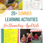 20+ Excellent Summer Learning Activities for Elementary-Aged Kids