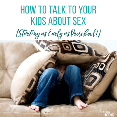Resource for How to Talk to Your Kids About Sex (Ages 3+)