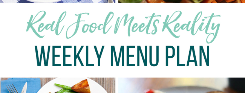 Real Food Menu Plan for July 3-July 9: Easy and delicious meal ideas that the whole family will love. Posted every Friday at Thriving Home.