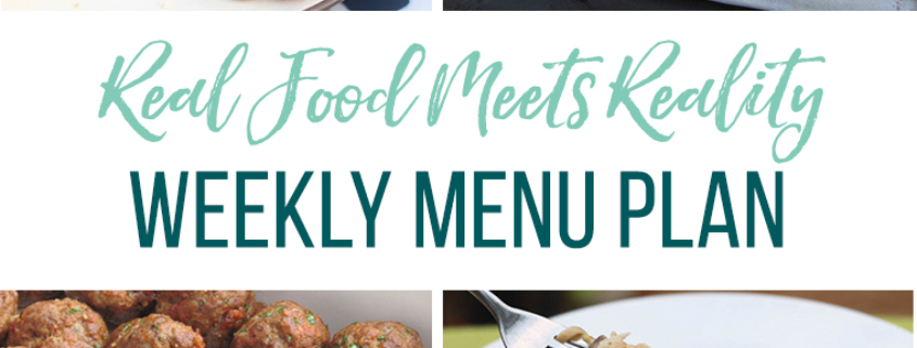 Real Food Menu Plan for June 11-June 16: Easy and delicious meal ideas that the whole family will love. Posted every Friday at Thriving Home.