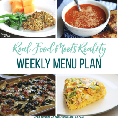 Real Food Menu Plan for July 24-July 30: EReal Food Menu Plan for July 24-July 31: Easy and delicious meal ideas that the whole family will love. Posted every Friday at Thriving Home. Easy and delicious meal ideas that the whole family will love. Posted every Friday at Thriving Home.