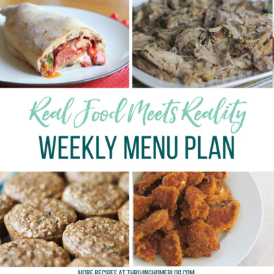 Real Food Menu Plan for July 17-July 23: Easy and delicious meal ideas that the whole family will love. Posted every Friday at Thriving Home.