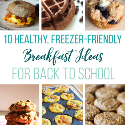 10 healthy, freezable breakfast recipes for those chaotic school mornings.