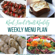 Real Food Menu Plan for August 7 to August 13 : Real Food Menu Plan for August 14 -August 20: Easy and delicious meal ideas that the whole family will love. Posted every Friday at Thriving Home. Easy and delicious meal ideas that the whole family will love. Posted every Friday at Thriving Home.
