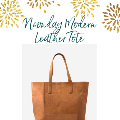 Celebration Giveaway #1: Noonday Modern Leather Tote ($188 value) {EXPIRED}