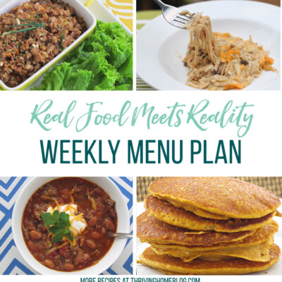 Real Food Menu Plan for August 7 to August 13 : Real Food Menu Plan for September 8 to September 14: Easy and delicious meal ideas that the whole family will love. Posted every Friday at Thriving Home. Easy and delicious meal ideas that the whole family will love. Posted every Friday at Thriving Home.