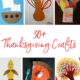 30+ Easy Thanksgiving Craft Ideas