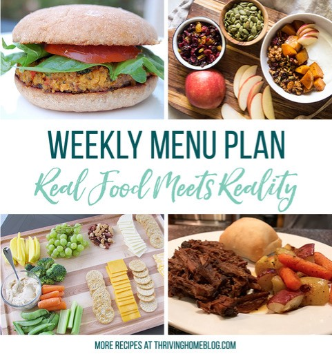Real Food Menu Plan for November 10 to November 16: Easy and delicious meal ideas that the whole family will love. Posted every Friday at Thriving Home. Easy and delicious meal ideas that the whole family will love. Posted every Friday at Thriving Home.