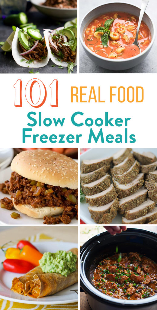 101 Real Food Slow Cooker Freezer Meals - Your life just got easier and healthier with this list of the best whole foods freezer meals for the slow cooker. Enjoy these real food crockpot recipes today or freeze for later.