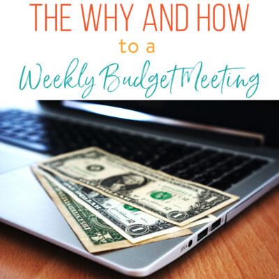 The Why and How to a Weekly Budget Meeting
