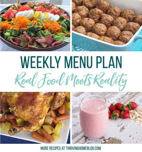 Real Food Menu Plan for January 29 to February 4: Easy and delicious meal ideas that the whole family will love. Posted every Friday at Thriving Home. Easy and delicious meal ideas that the whole family will love. Posted every Friday at Thriving Home.
