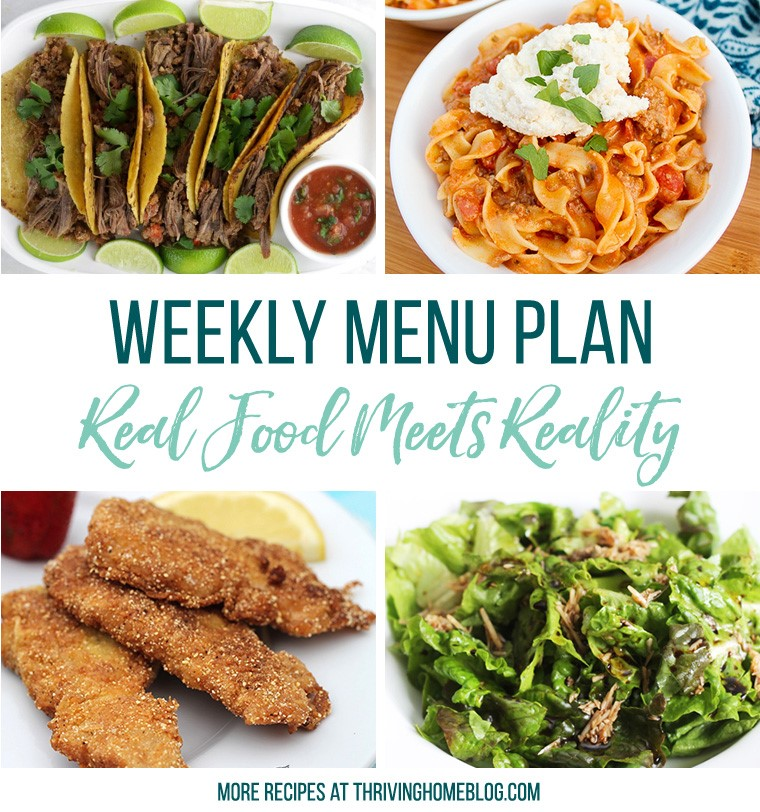 Real Food Menu Plan for January 22 to January 28: Easy and delicious meal ideas that the whole family will love. Posted every Friday at Thriving Home. Easy and delicious meal ideas that the whole family will love. Posted every Friday at Thriving Home.