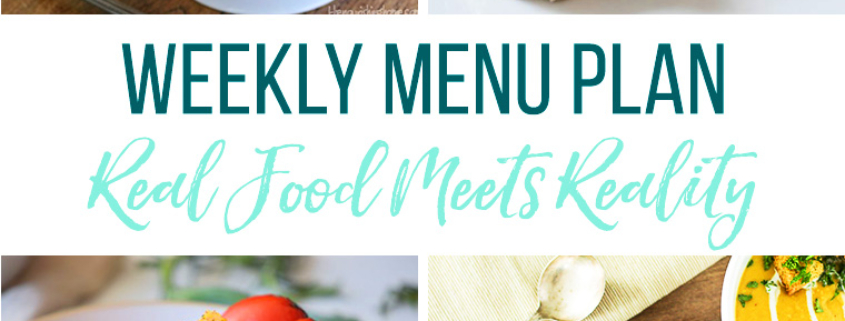 Real Food Menu Plan for February 26 to March 4: Easy and delicious meal ideas that the whole family will love. Posted every Friday at Thriving Home. Easy and delicious meal ideas that the whole family will love. Posted every Friday at Thriving Home.
