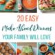20 Easy Make Ahead Dinner for Families