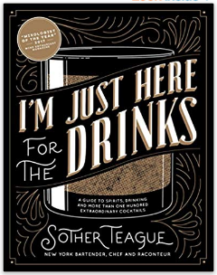 I'm just Here for the Drinks Book
