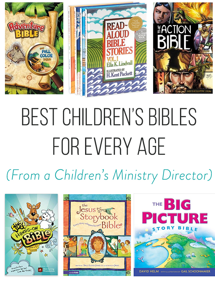 Pictures of the best children's bibles recommended by age level