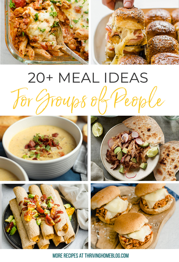 Collage image of 20+ meal ideas for groups of people