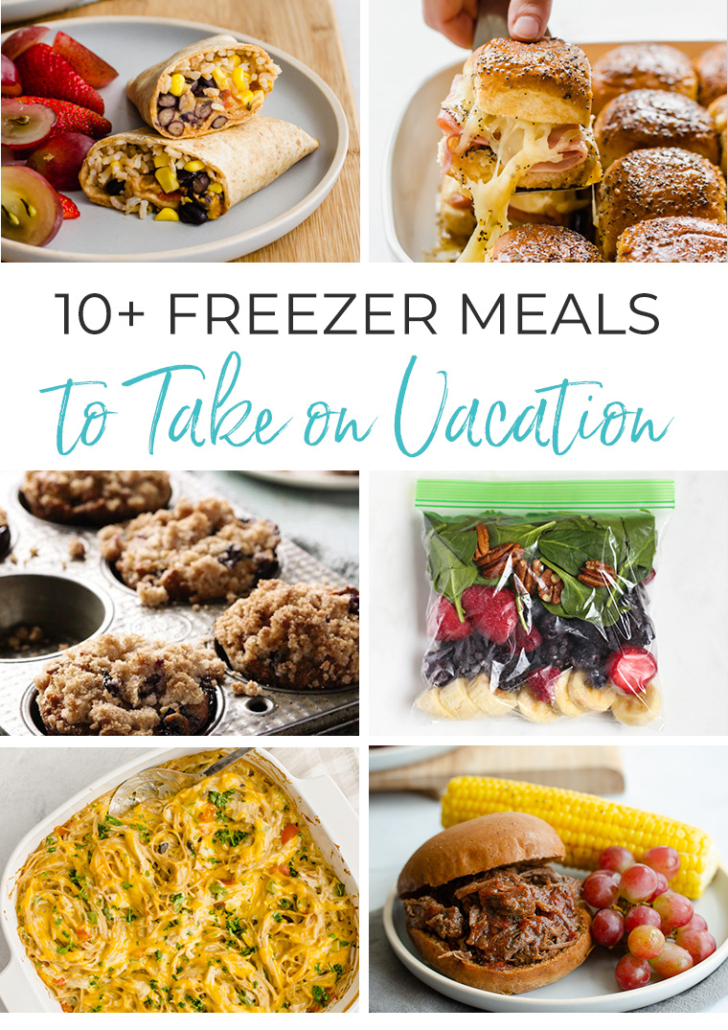 10+ Freezer Meals to Take on vacation collage
