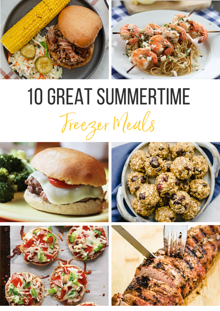 Summertime freezer meals