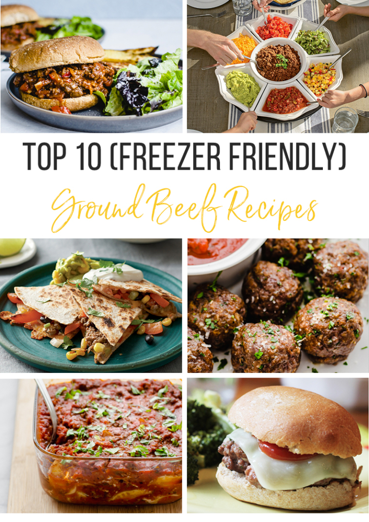 Top 10 Freezer Friendly Ground Beef Recipes
