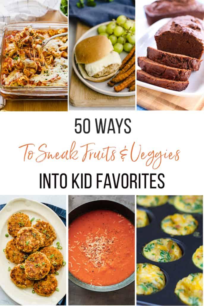 50 ways to sneak fruits and veggies into kid favorites